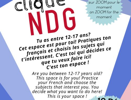 Are you between 12 and 17 years old? Clique NDG is made for you!